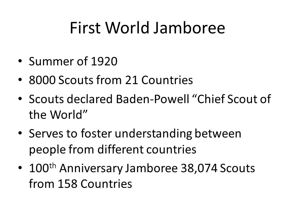 First World Jamboree Summer of 1920 8000 Scouts from 21 Countries