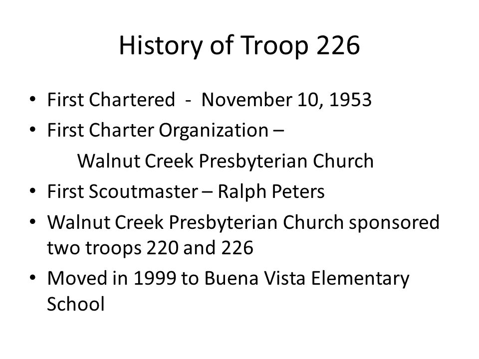 History of Troop 226 First Chartered - November 10, 1953