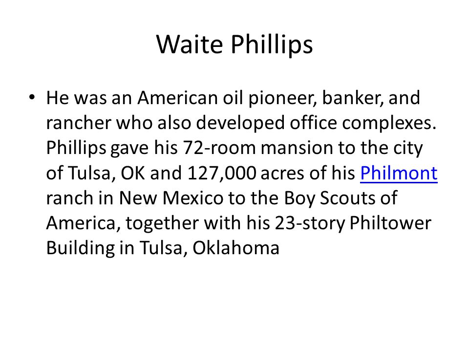 Waite Phillips