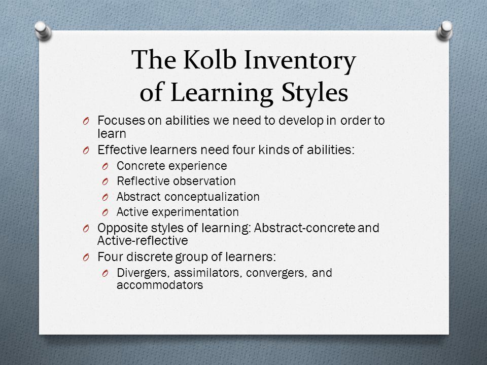 The Kolb Inventory of Learning Styles