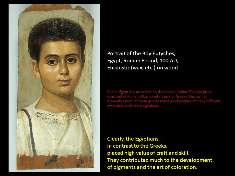Portrait of the Boy Eutyches, Egypt, Roman Period, 100 AD,
