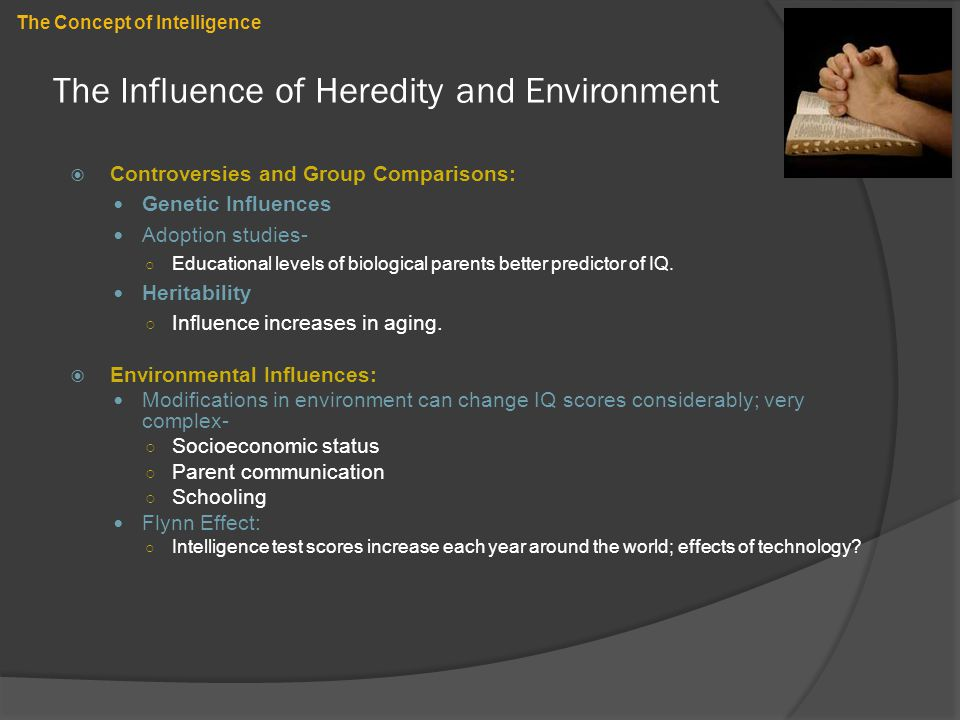 The Influence of Heredity and Environment