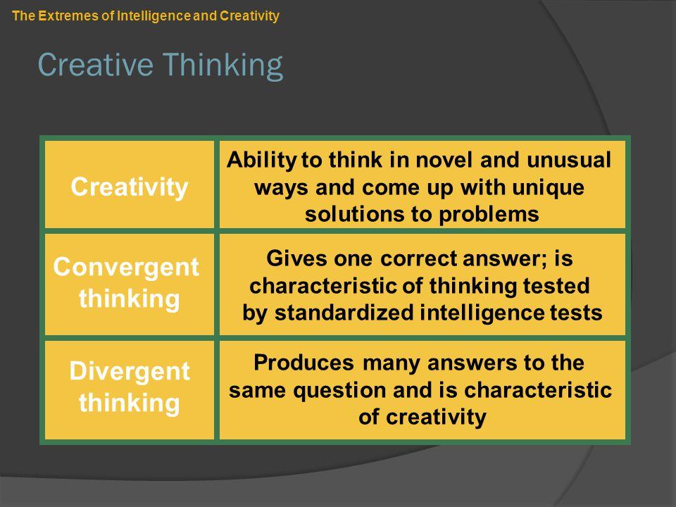 Creative Thinking Creativity Convergent thinking Divergent thinking