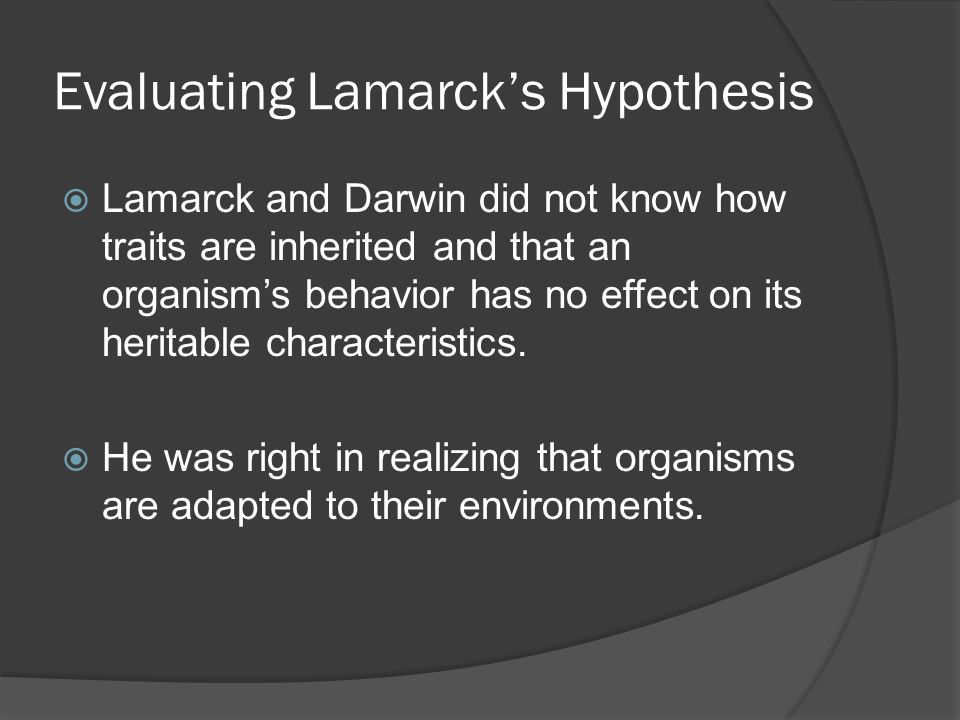Evaluating Lamarck's Hypothesis