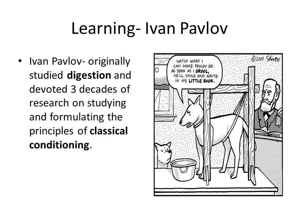 Learning- Ivan Pavlov