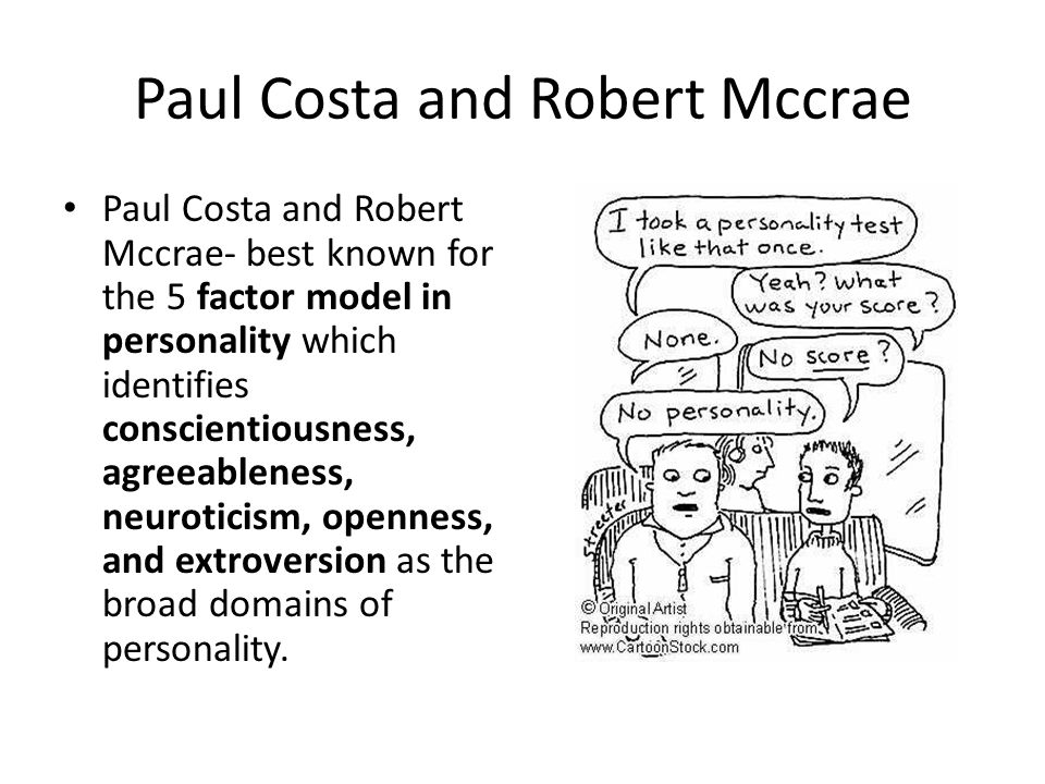 Paul Costa and Robert Mccrae