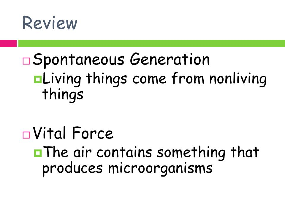 Review Spontaneous Generation Vital Force