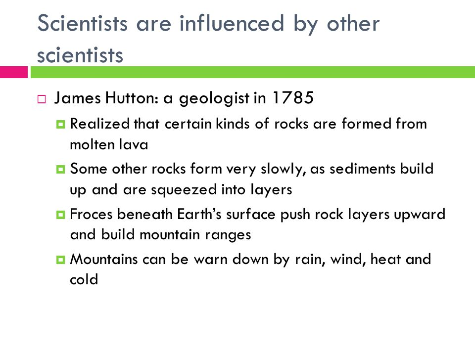 Scientists are influenced by other scientists