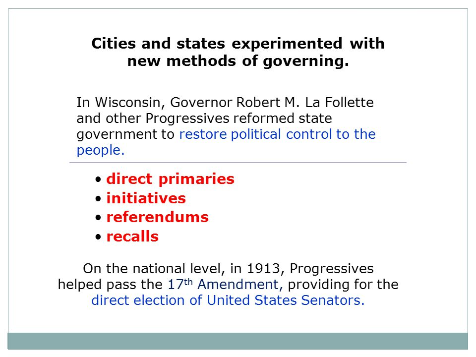 Cities and states experimented with new methods of governing.