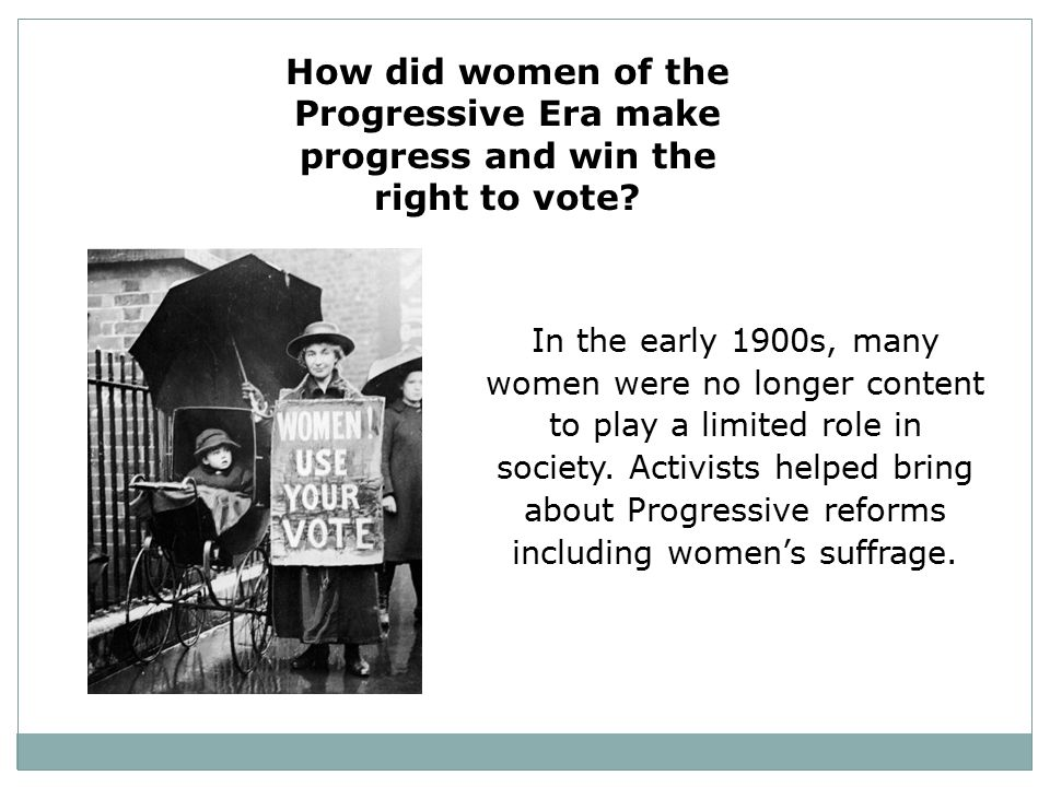 How did women of the Progressive Era make progress and win the right to vote
