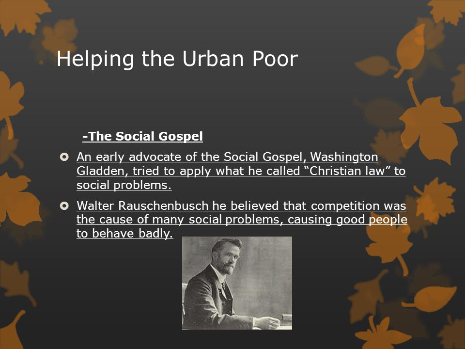 Helping the Urban Poor -The Social Gospel