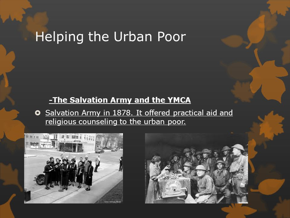 Helping the Urban Poor -The Salvation Army and the YMCA