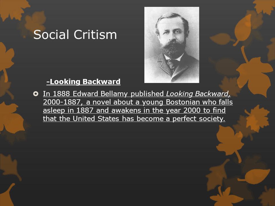 Social Critism -Looking Backward