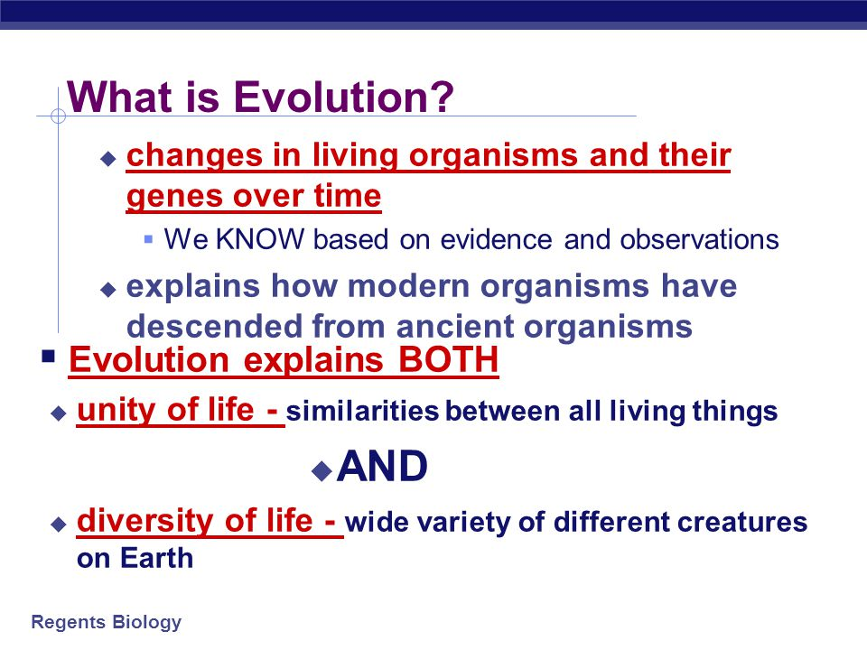 What is Evolution AND Evolution explains BOTH