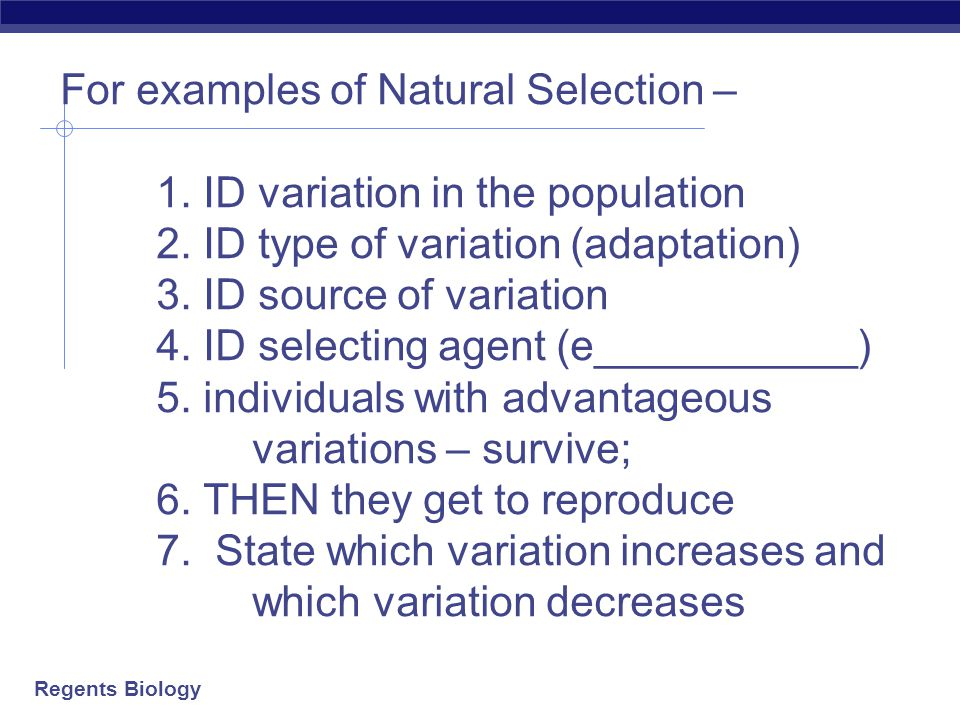 For examples of Natural Selection –