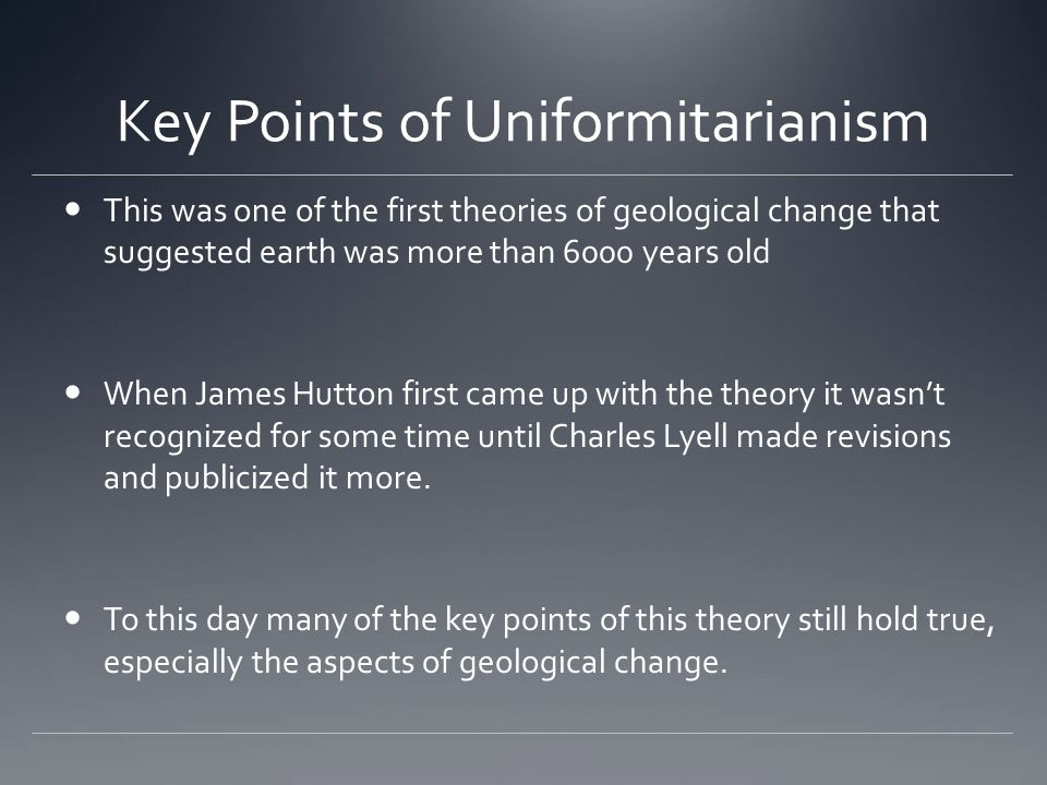 Key Points of Uniformitarianism