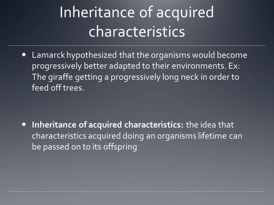 Inheritance of acquired characteristics