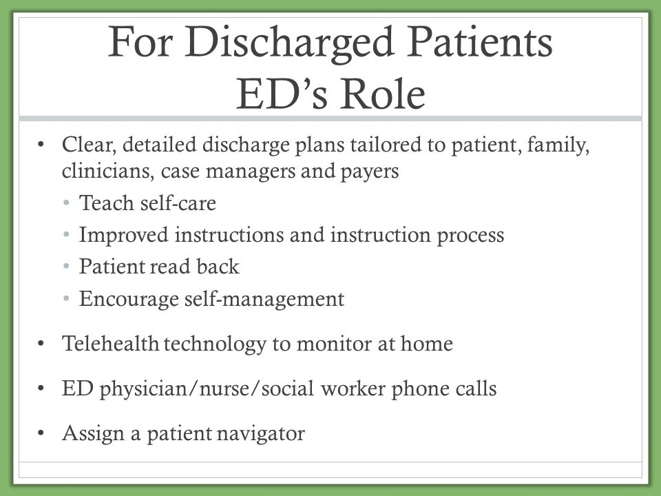 For Discharged Patients ED's Role