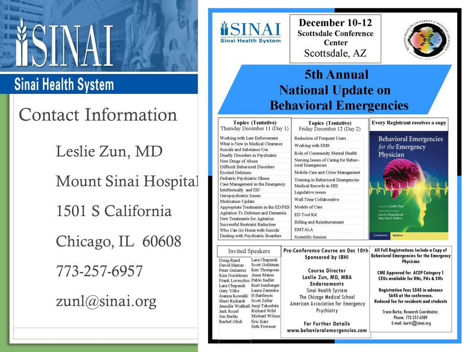 Contact Information Leslie Zun, MD. Mount Sinai Hospital. 1501 S California. Chicago, IL 60608.