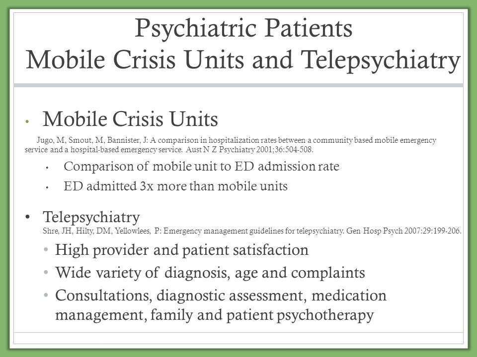 Psychiatric Patients Mobile Crisis Units and Telepsychiatry