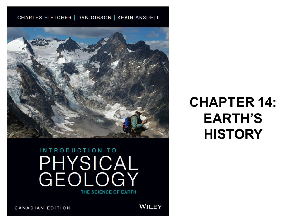 CHAPTER 14: EARTH'S HISTORY