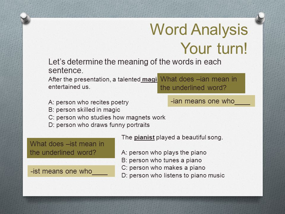 Word Analysis Your turn!