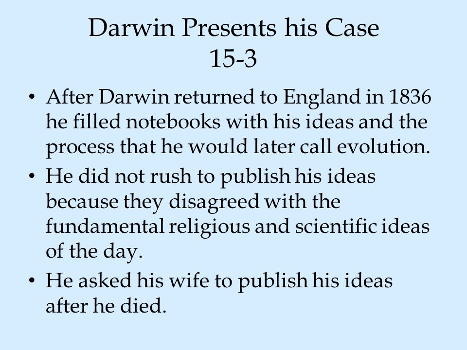 Darwin Presents his Case 15-3