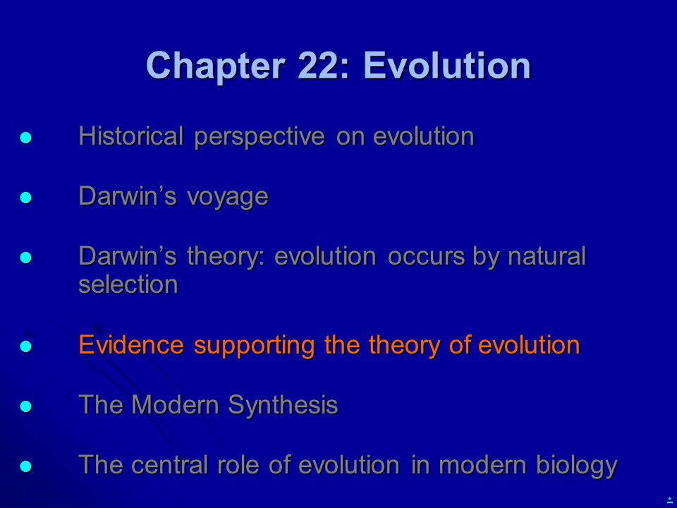 Chapter 22: Evolution Historical perspective on evolution