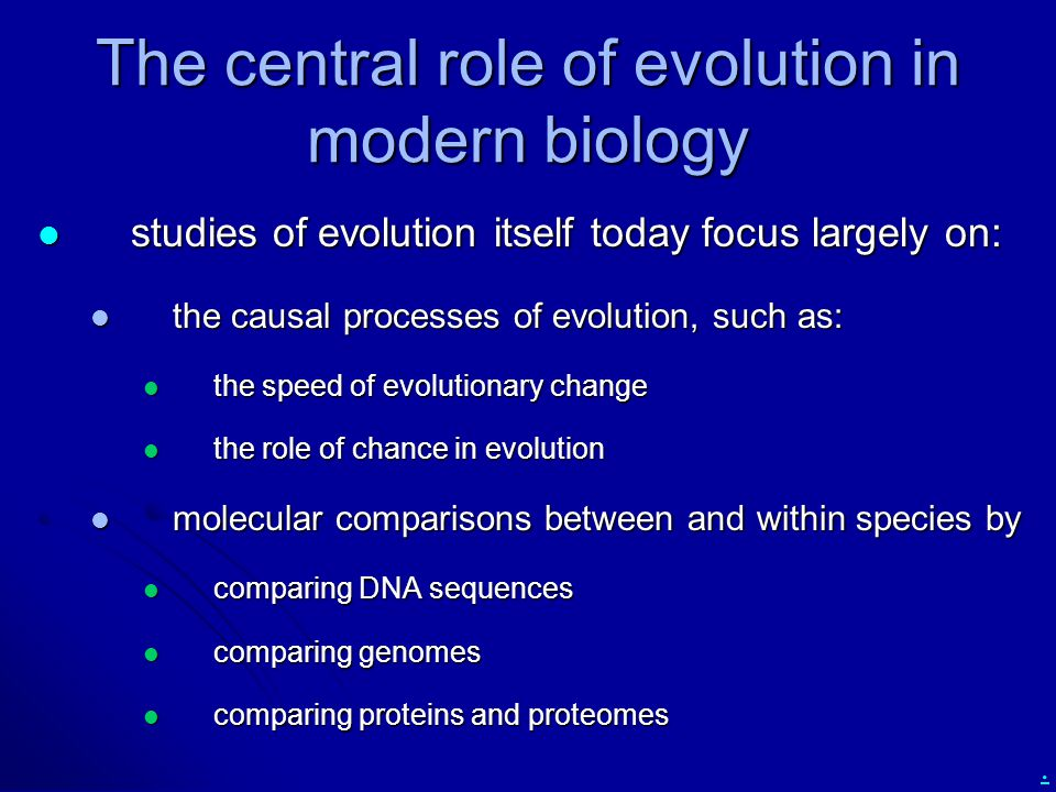 The central role of evolution in modern biology