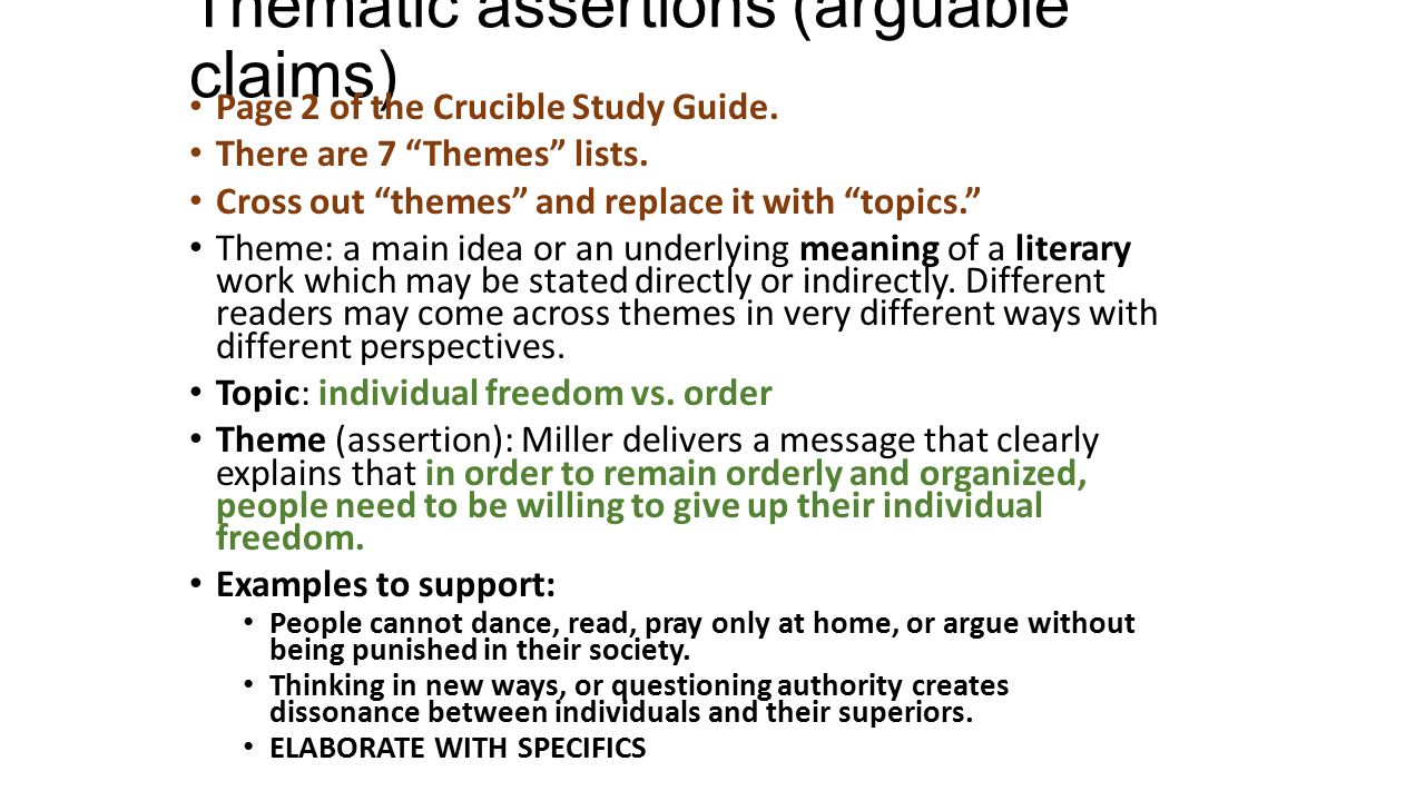 Thematic assertions (arguable claims)