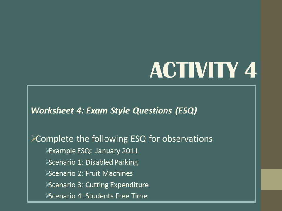 Activity 4 Worksheet 4: Exam Style Questions (ESQ)