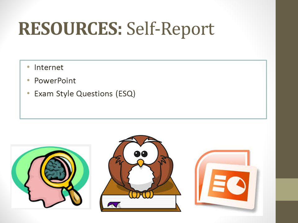 RESOURCES: Self-Report