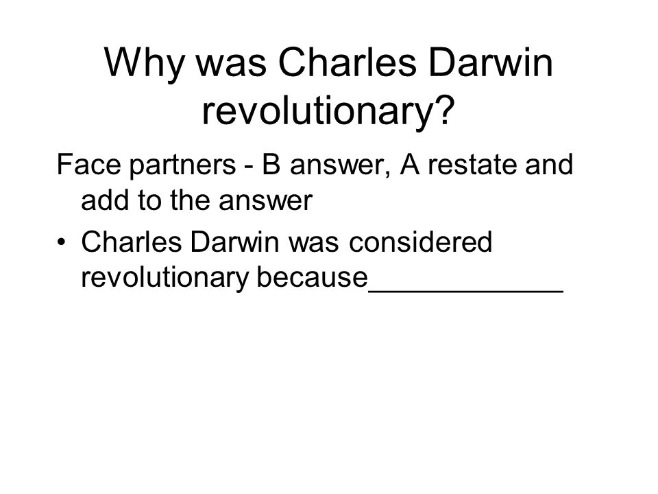 Why was Charles Darwin revolutionary