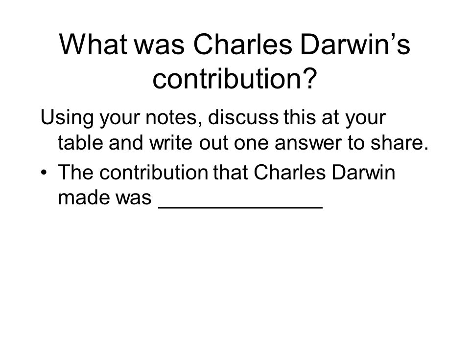 What was Charles Darwin's contribution