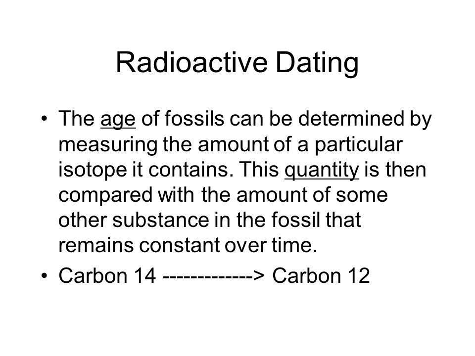 Radioactive Dating