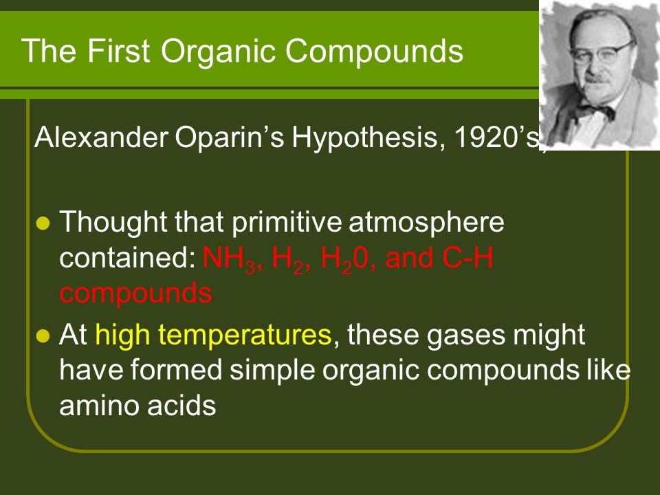 The First Organic Compounds