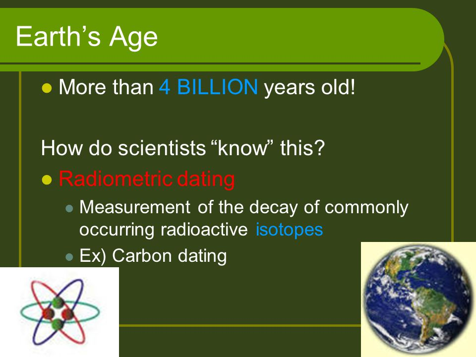 Earth's Age More than 4 BILLION years old!