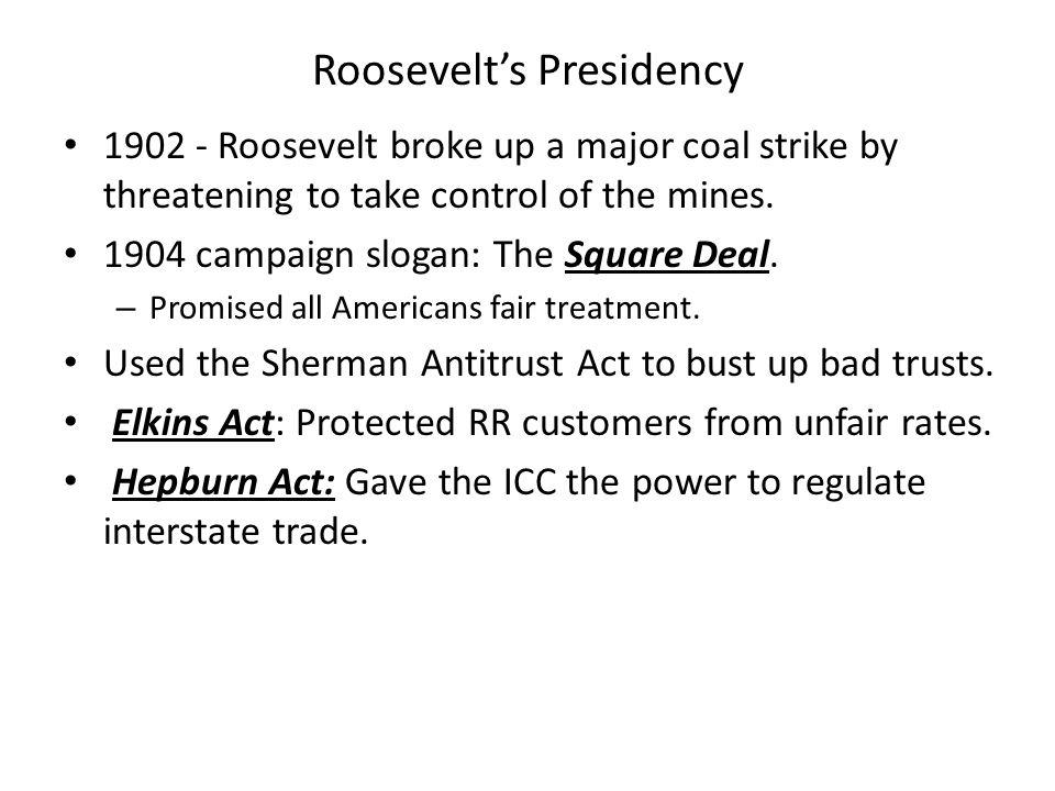 Roosevelt's Presidency