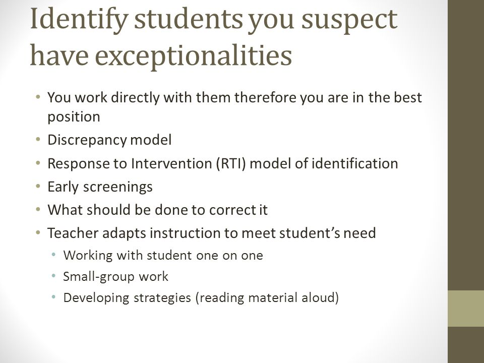 Identify students you suspect have exceptionalities