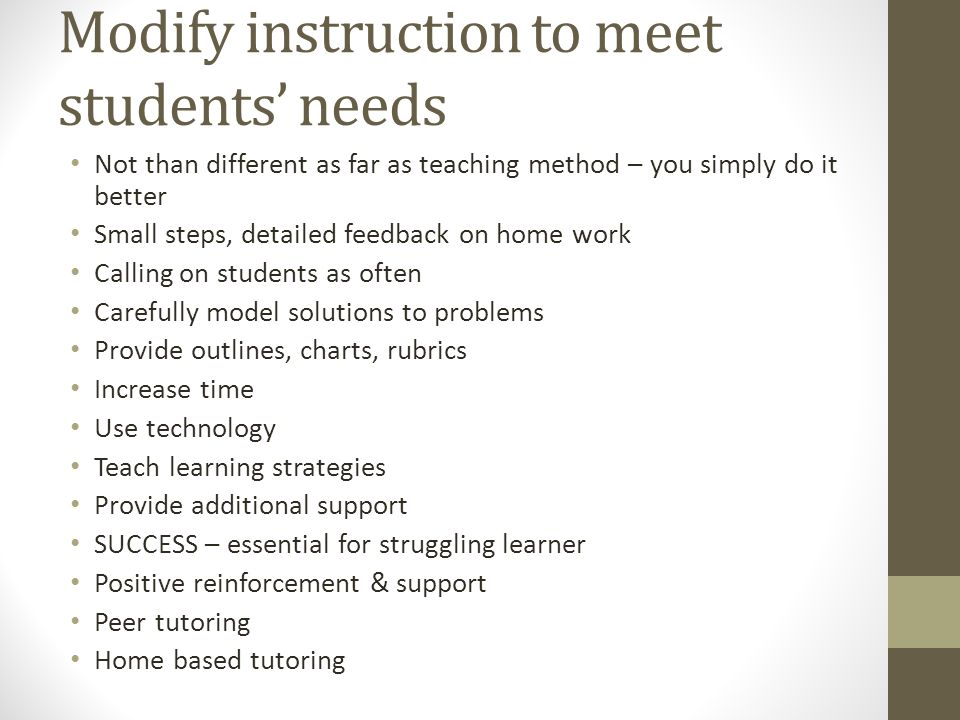 Modify instruction to meet students' needs