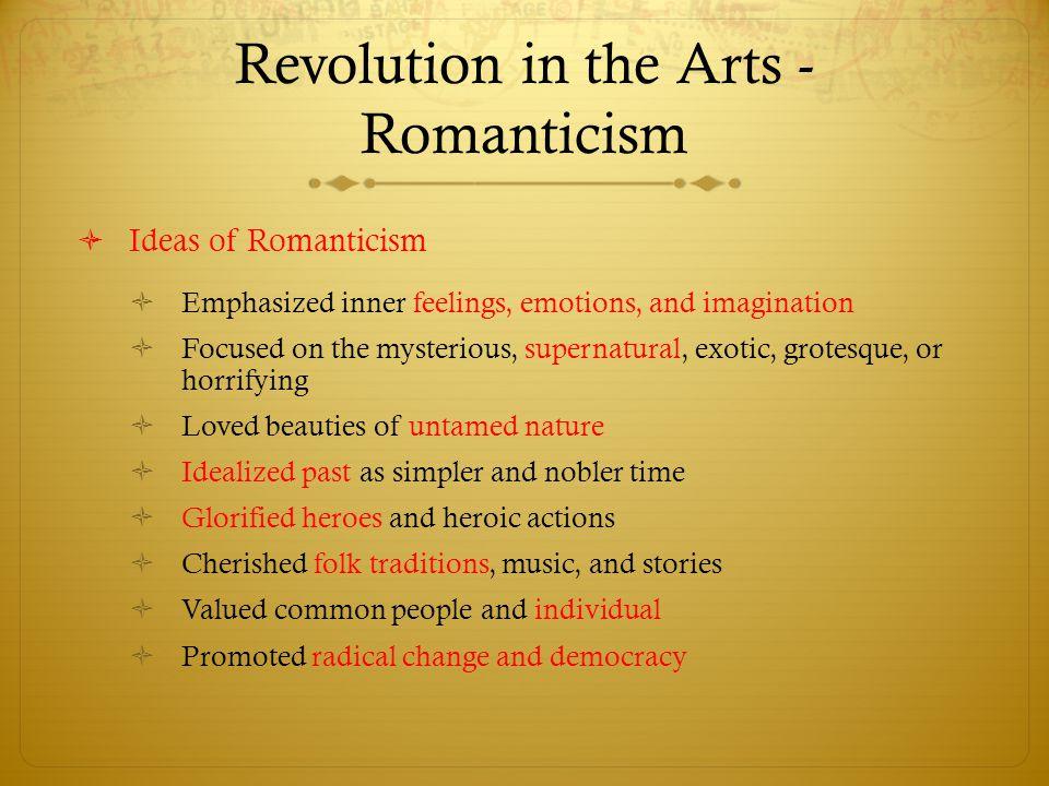 Revolution in the Arts - Romanticism
