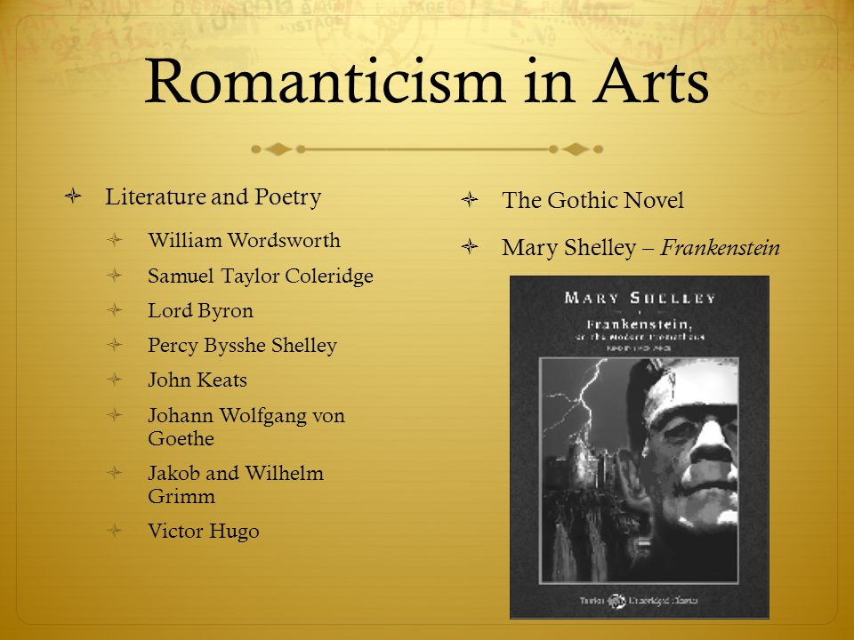 Romanticism in Arts Literature and Poetry The Gothic Novel