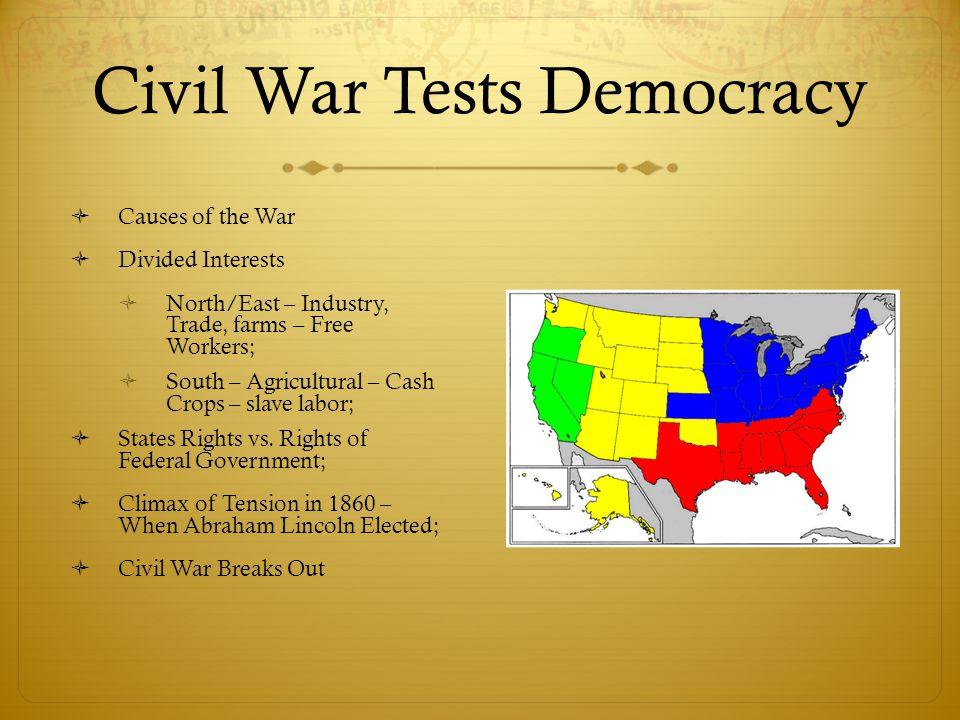 Civil War Tests Democracy
