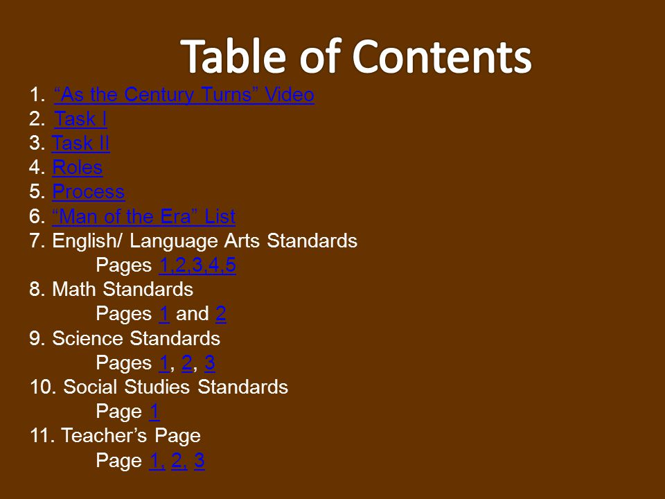 Table of Contents As the Century Turns Video Task I 3. Task II