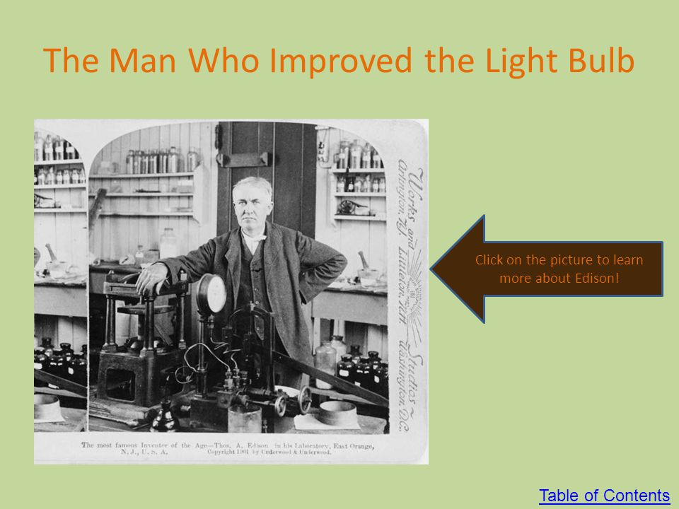 The Man Who Improved the Light Bulb