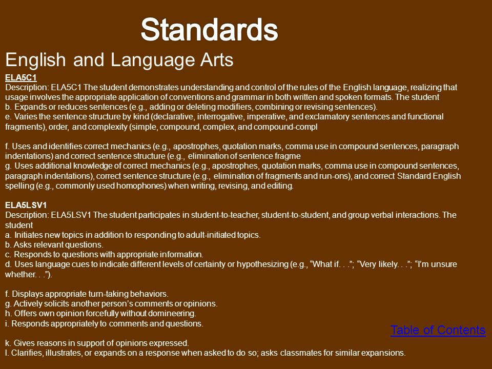 Standards English and Language Arts Table of Contents ELA5C1