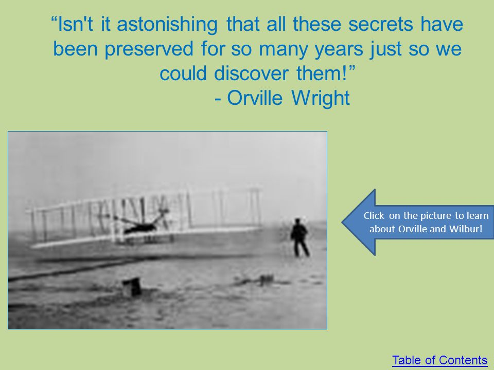 Click on the picture to learn about Orville and Wilbur!