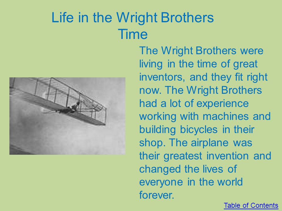Life in the Wright Brothers Time