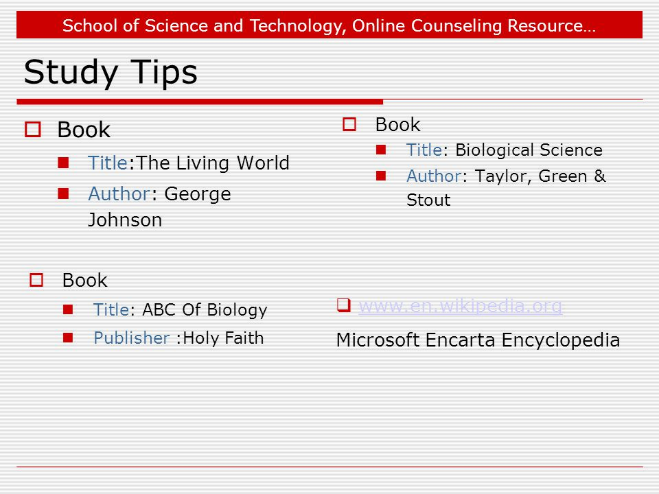 Study Tips Book Book Title:The Living World Author: George Johnson