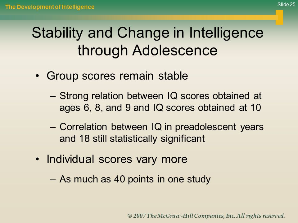 Stability and Change in Intelligence through Adolescence